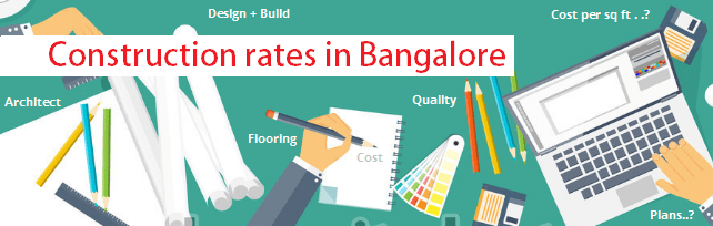 Construction rates in Bangalore current for residential house construction