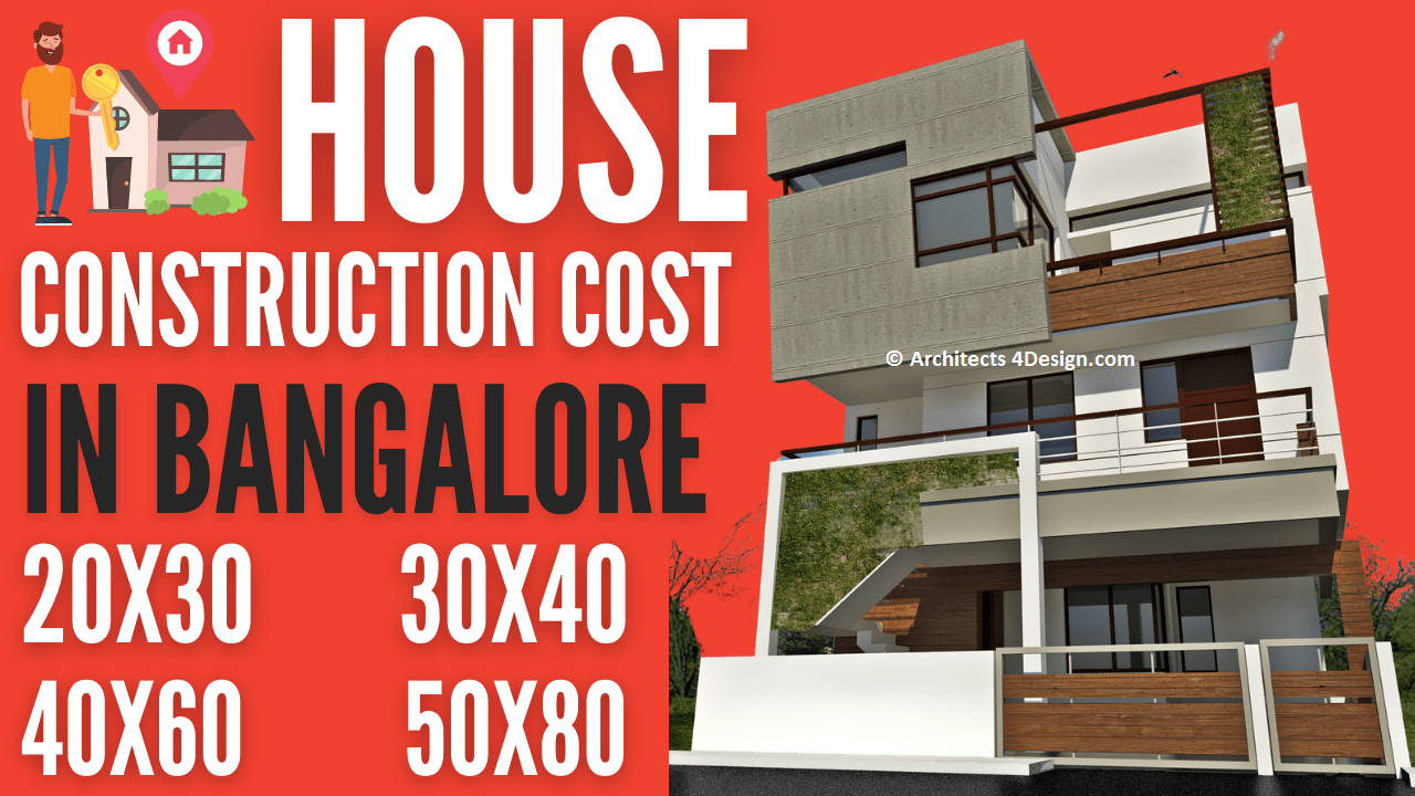 House construction in Bangalore house construction cost in bangalore 20x30 30x40 40x60 50x80