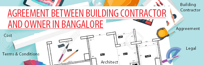 AGREEMENT Between OWNER and BUILDING Contractor in Bangalore