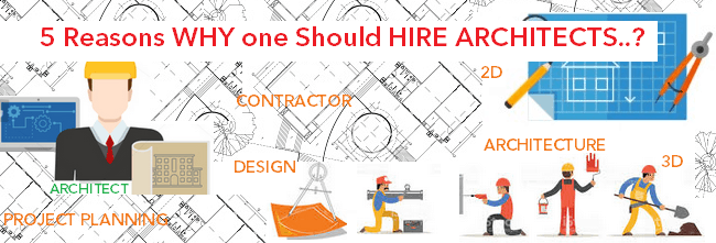 Top 5 reasons why one should hire architects - Should i be an architect ...