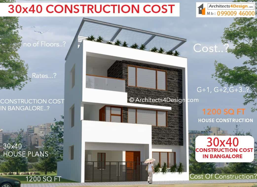 30x40 Construction cost in bangalore know house construction cost 1200 sq ft cost of construction