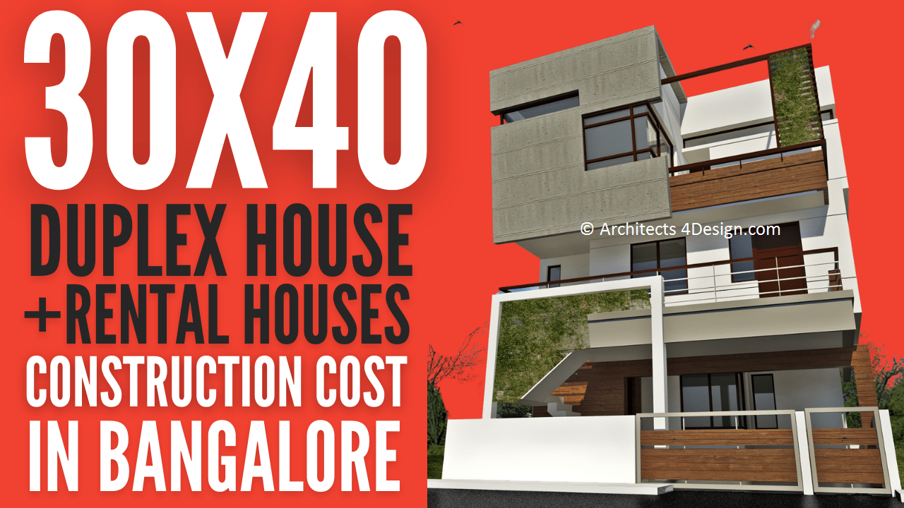 30x40 Duplex house construction cost in Bangalore rental house construction cost