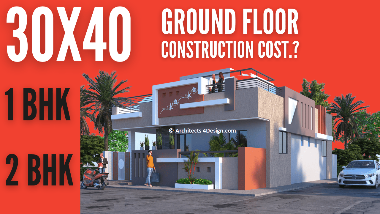 30x40 House construction cost in Bangalore ground floor