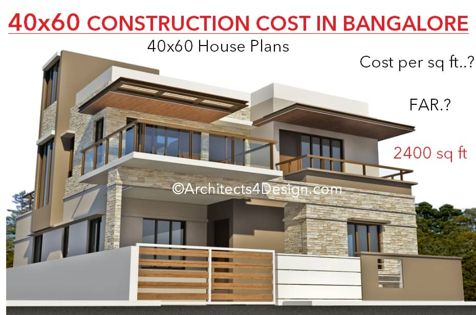 40x60 construction cost in bangalore a