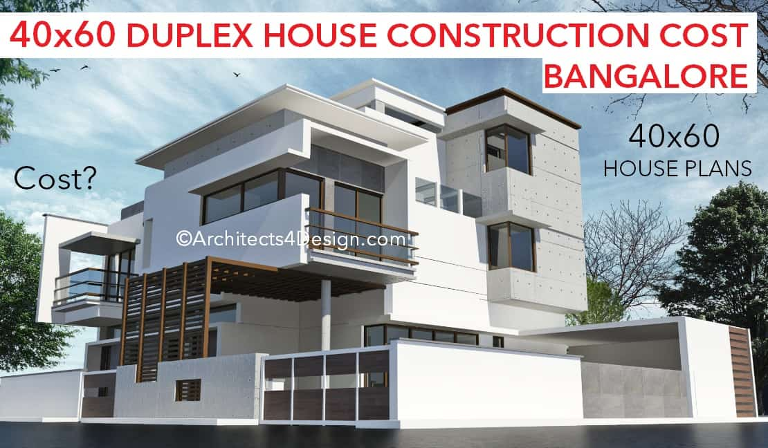 40x60 duplex house construction cost in Bangalore 40x60 duplex hosue plans