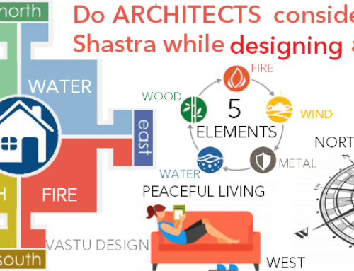 Do Architects consider Vastu Shastra while designing a project?