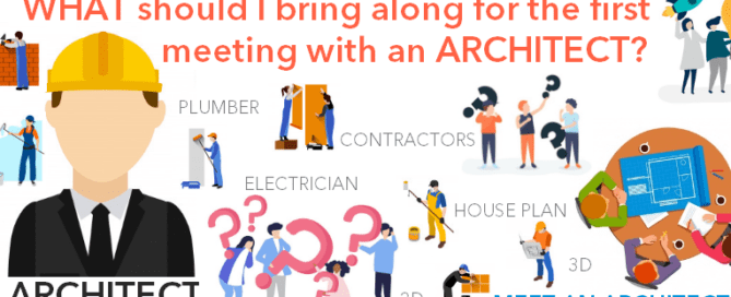 What should i bring along for meeting an architect