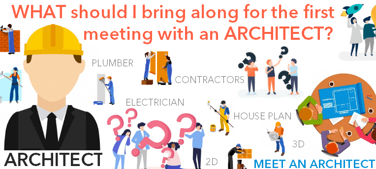 What should i bring along for the first meeting with an - Should i be an architect ...