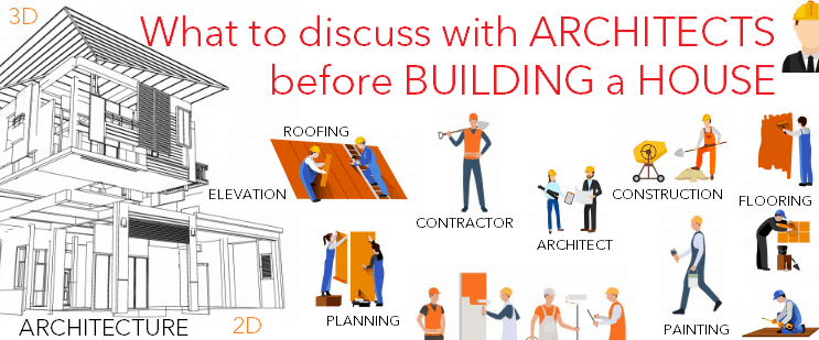 What to discuss with architects before building a house