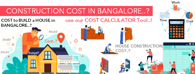 Construction cost in Bangalore house construction calculator tool
