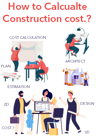 How to calculate construction cost
