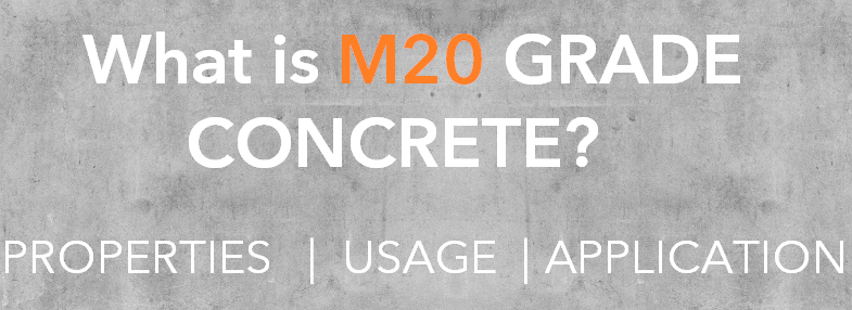 M20 Grade concrete properties usage and application