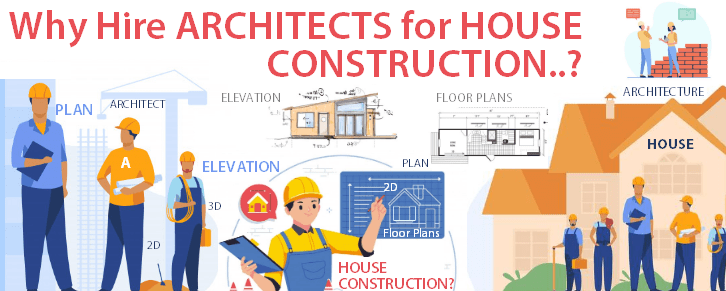 Why hire Architects for house construction