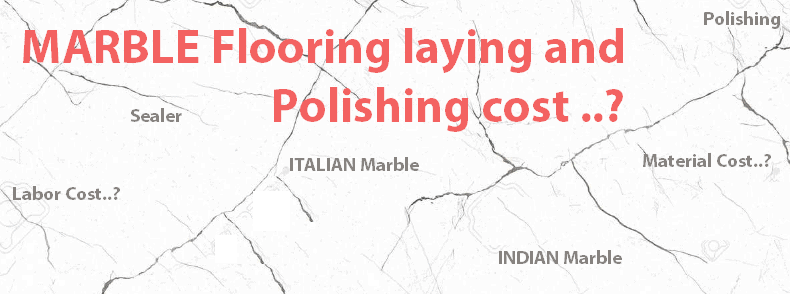 Marble laying cost rates charges Marble Polishing cost charges rates - Copy