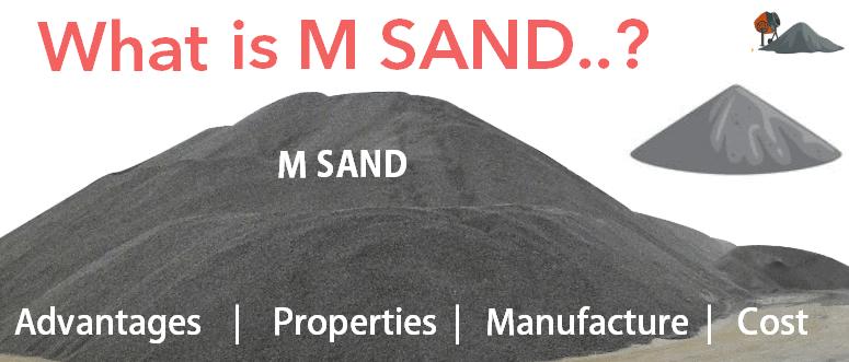 Whats is M Sand advantages properties cost disadvantages M sand