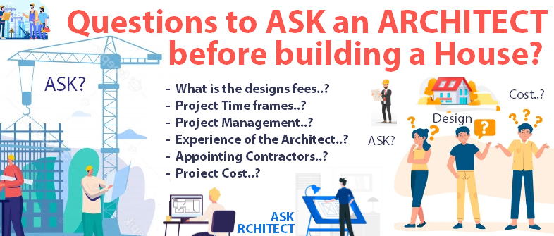 Questions to ask Architects before building a house