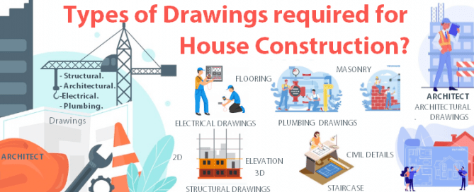 Types of drawings required for house construction of building house